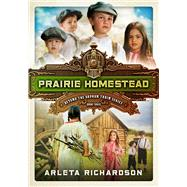 Prairie Homestead by Richardson, Arleta, 9780781413572