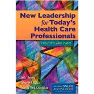 New Leadership for Today's Health Care Professionals (Book with Access Code) by Rubino, Louis, 9781284023572