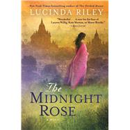 The Midnight Rose A Novel by Riley, Lucinda, 9781476703572