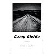 Camp Olvido by Coates, Lawrence, 9781881163572
