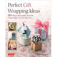 Perfect Gift Wrapping Ideas by Miyaoka, Hiroe, 9784805313572