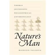 Nature's Man by Valsania, Maurizio, 9780813933573