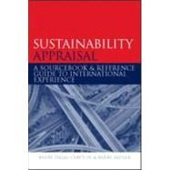 Sustainability Appraisal: A Sourcebook and Reference Guide to International Experience by Dalal-Clayton; Barry, 9781844073573