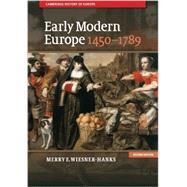 Early Modern Europe 1450-1789 by Wiesner-Hanks, Merry E., 9781107643574