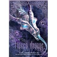 Tiger's Voyage (Book 3 in the Tiger's Curse Series) by Houck, Colleen, 9781454903574