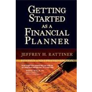 Getting Started as a Financial Planner by Rattiner, Jeffrey H., 9781576603574