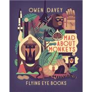 Mad About Monkeys by Davey, Owen, 9781909263574