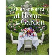 At Home in the Garden by Roehm, Carolyne; Kristal, Marc (CON), 9781101903575