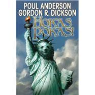 Hokas Pokas by Anderson, Poul; Dickson, Gordon R., 9781481483575