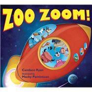 Zoo Zoom! by Ryan, Candace; Pamintuan, Macky, 9781619633575