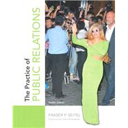 The Practice of Public Relations by SEITEL, 9780133083576