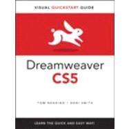 Dreamweaver CS5 for Windows and Macintosh Visual QuickStart Guide by Negrino, Tom; Smith, Dori, 9780321703576