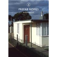 Prefab Homes by Blanchet, Elisabeth, 9780747813576