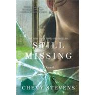 Still Missing by Stevens, Chevy, 9780312573577