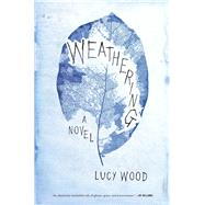 Weathering by Wood, Lucy, 9781632863577