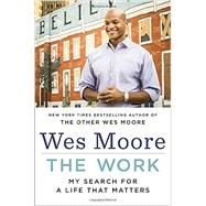 The Work by MOORE, WES, 9780812993578