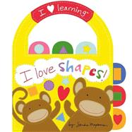I Love Shapes! by Magsamen, Sandra, 9780316133579