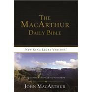 The Macarthur Daily Bible by Thomas Nelson, Inc.; MacArthur, John (CON), 9780718003579