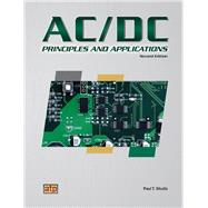 AC/DC Principles and Applications by Shultz, Paul T., 9780826913579