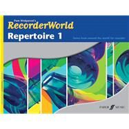 Recorderworld Repertoire, Book 1 by Alfred Publishing, 9780571523580