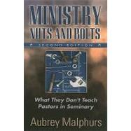 Ministry Nuts and Bolts by Malphurs, Aubrey, 9780825433580