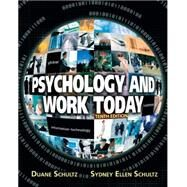 Psychology and Work Today 10E by Schultz; Duane P., 9780205683581