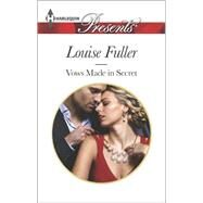 Vows Made in Secret by Fuller, Louise, 9780373133581