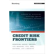 Credit Risk Frontiers : Subprime Crisis, Pricing and Hedging, CVA, MBS, Ratings, and Liquidity