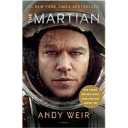 The Martian (Movie Tie-In) by Weir, Andy, 9781101903582
