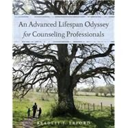 An Advanced Lifespan Odyssey for Counseling Professionals by Erford, Bradley, 9781285083582