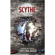 Scythe by Bauer, Christina, 9781945723582