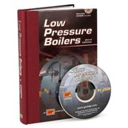 Low Pressure Boilers by Frederick M. Steingress, Daryl R. Walker, 9780826943583