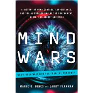 Mind Wars by Jones, Marie D.; Flaxman, Larry, 9781601633583