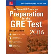 McGraw-Hill Education Preparation for the GRE Test 2016 Strategies + 6 Practice Tests + 2 Apps by Geula , Erfun, 9780071843584