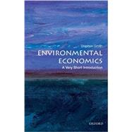 Environmental Economics: A Very Short Introduction by Smith, Stephen, 9780199583584