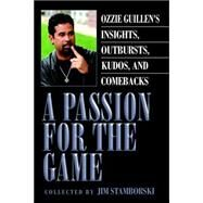 A Passion for the Game by Stamborski, Jim, 9781425713584