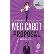 Proposal by Cabot, Meg, 9780062473585
