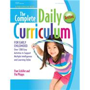 The Complete Daily Curriculum for Early Childhood; Over 1200 Easy Activities to Support Multiple Intelligences and Learning Styles by Unknown, 9780876593585