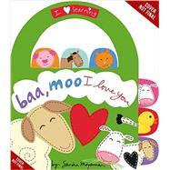 Baa, Moo, I Love You! by Magsamen, Sandra, 9780316133586