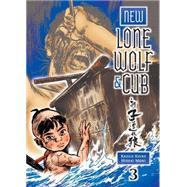 New Lone Wolf and Cub Volume 3 by KOIKE, KAZUOMORI, HIDEKI, 9781616553586