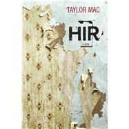 Hir by MAC, Taylor, 9780810133587