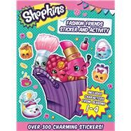 Shopkins Fashion Friends by Sizzle Press, 9781499803587