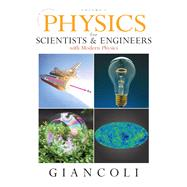 Physics for Scientists & Engineers, Vol. 1 (Chs 1-20) by Giancoli, Douglas C., 9780132273589