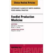 Feedlot Production Medicine by Thomson, Daniel U., 9780323413589