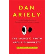 The Honest Truth About Dishonesty by Ariely, Dan, 9780062183590