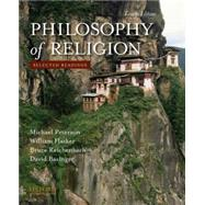 Philosophy of Religion : Selected Readings by Peterson, Michael; Hasker, William; Reichenbach, Bruce; Basinger, David, 9780195393590