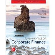 Fundamentals of Corporate Finance by Ross, Stephen; Westerfield, Randolph; Jordan, Bradford, 9781260153590