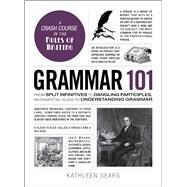 Grammar 101 by Sears, Kathleen, 9781507203590