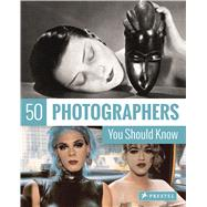 50 Photographers You Should Know by Stepan, Peter, 9783791383590