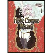 Holy Corpse Rising Vol. 1 by Tanaka, Hosana, 9781626923591